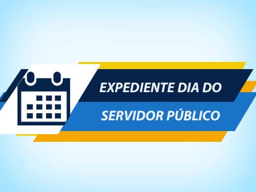 Expediente Dia do Servidor Público